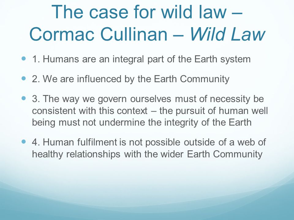 The case for wild law – Cormac Cullinan – Wild Law 1.