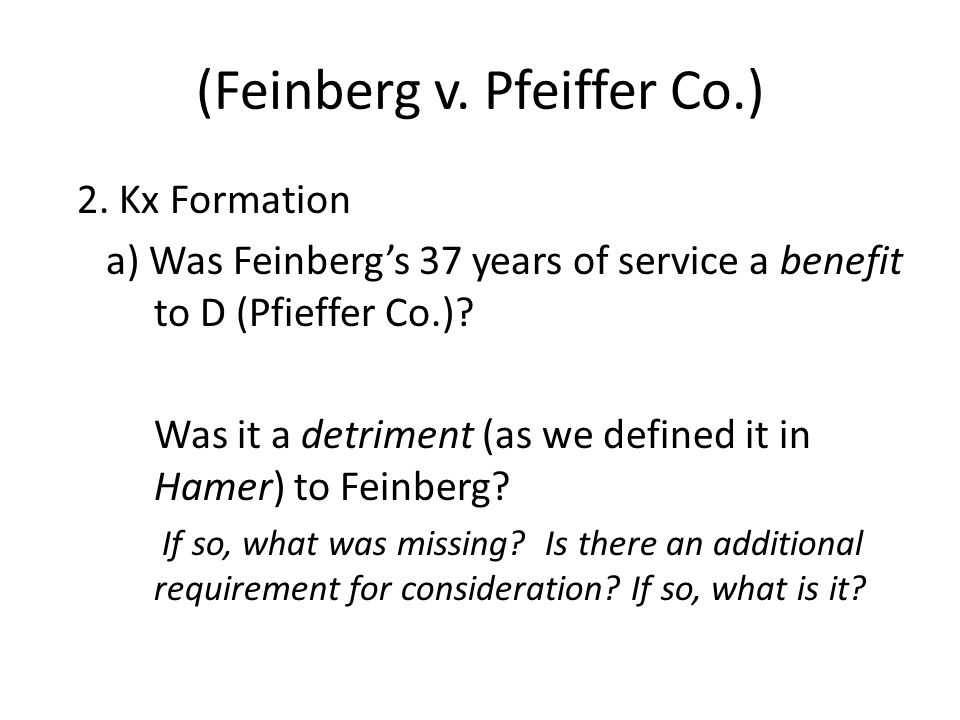(Feinberg v. Pfeiffer Co.) 2.