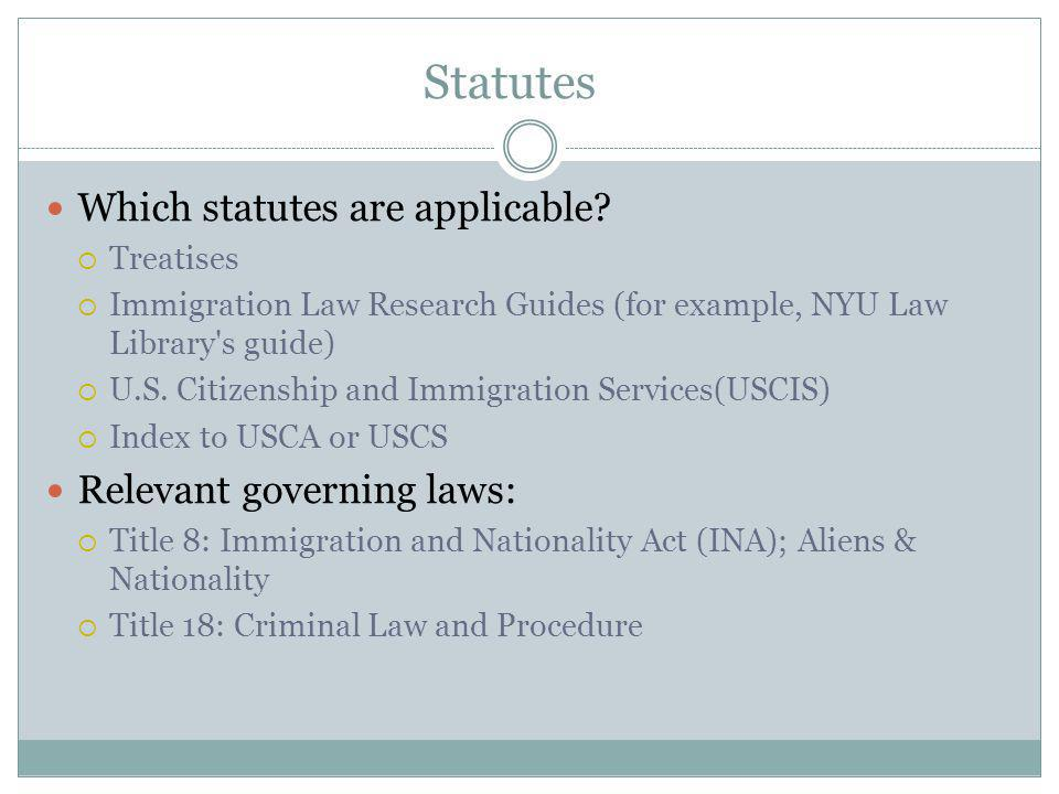Statutes Which statutes are applicable.