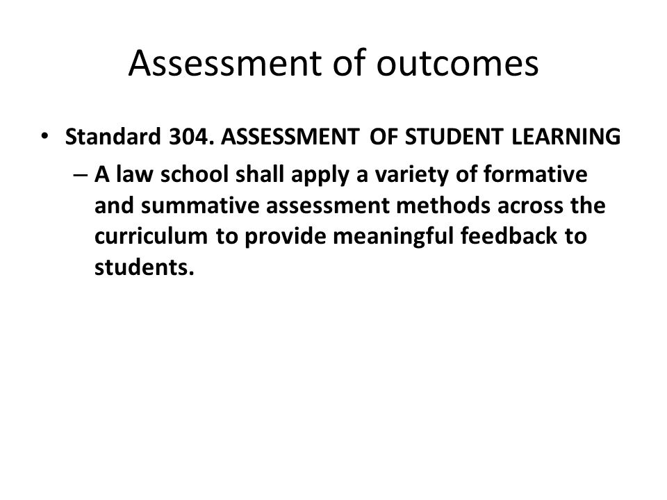 Assessment of outcomes Standard 304.