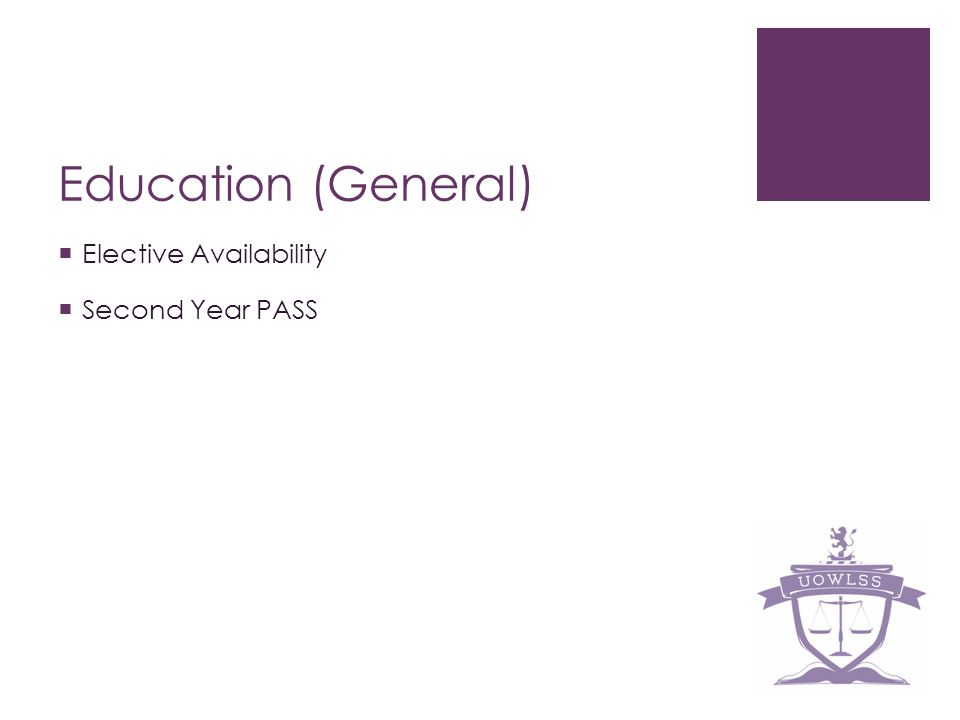 Education (General) Elective Availability Second Year PASS