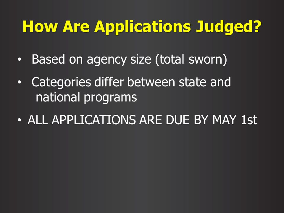 How Are Applications Judged.
