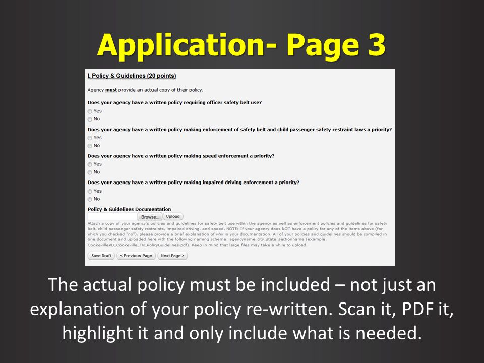 Application- Page 3 The actual policy must be included – not just an explanation of your policy re-written.