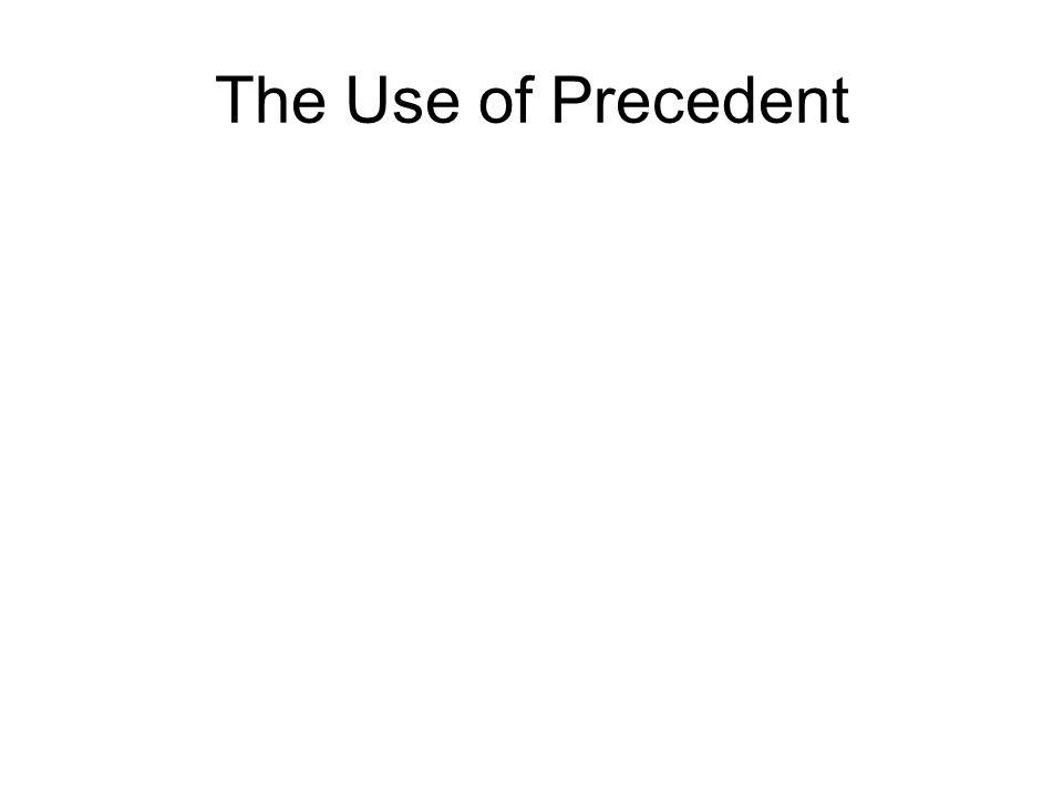The Use of Precedent