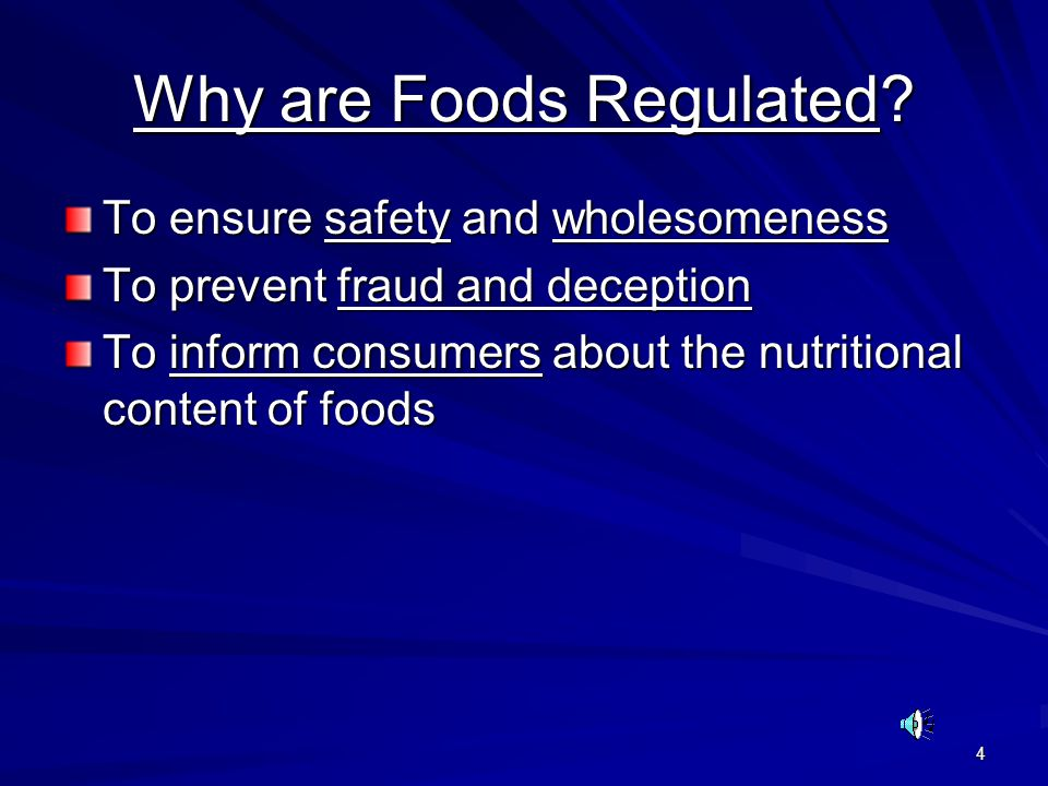4 Why are Foods Regulated.