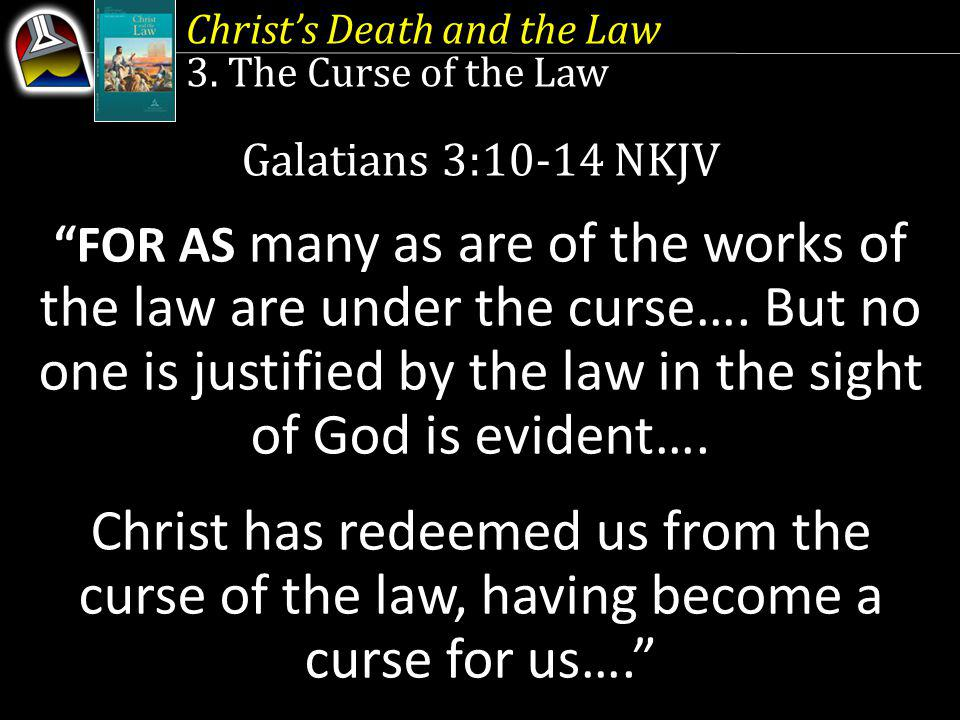 Christs Death and the Law 3.