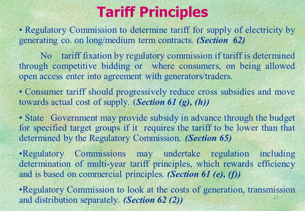 21 Tariff Principles Regulatory Commission to determine tariff for supply of electricity by generating co.