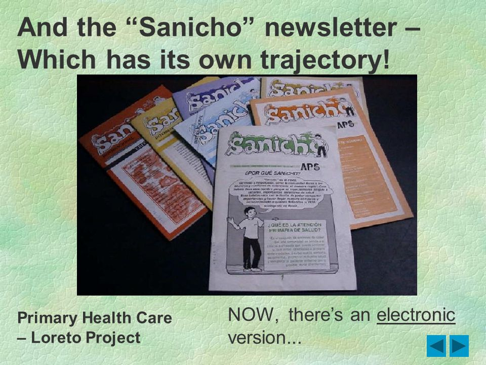 And the Sanicho newsletter – Which has its own trajectory.