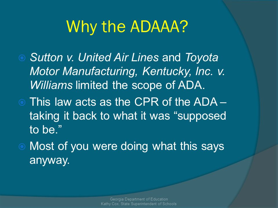 Why the ADAAA. Sutton v. United Air Lines and Toyota Motor Manufacturing, Kentucky, Inc.