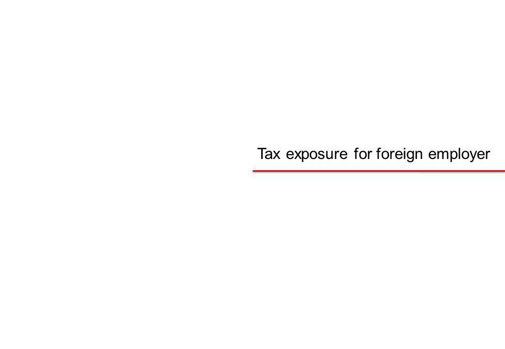 Tax exposure for foreign employer