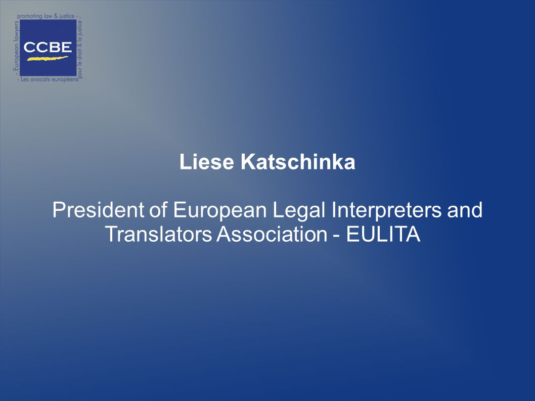 Liese Katschinka President of European Legal Interpreters and Translators Association - EULITA