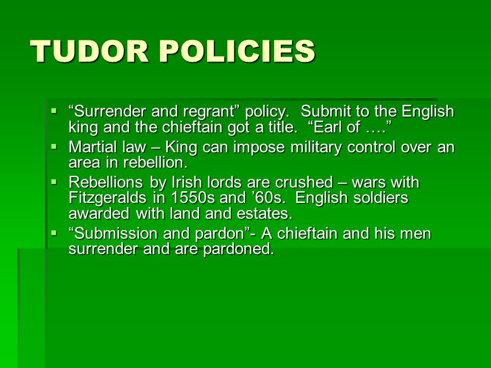 TUDOR POLICIES Surrender and regrant policy.