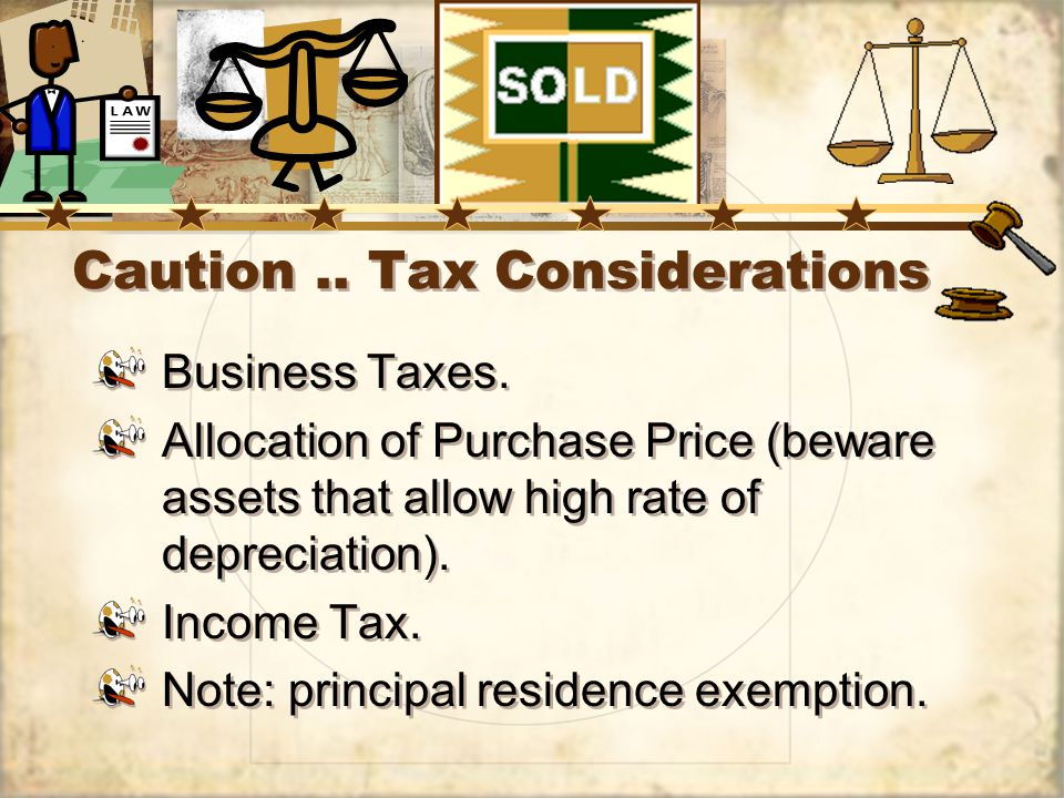 Caution.. Tax Considerations Business Taxes.