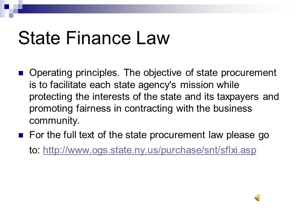 Laws, Rules, Regulations and Guidelines The Procurement Lobbying Act Consultant Disclosure Vendor Responsibility Apparel Workers Fair Labor Conditions Financial Privacy NYS Tax Law Section 5-a Split Ordering