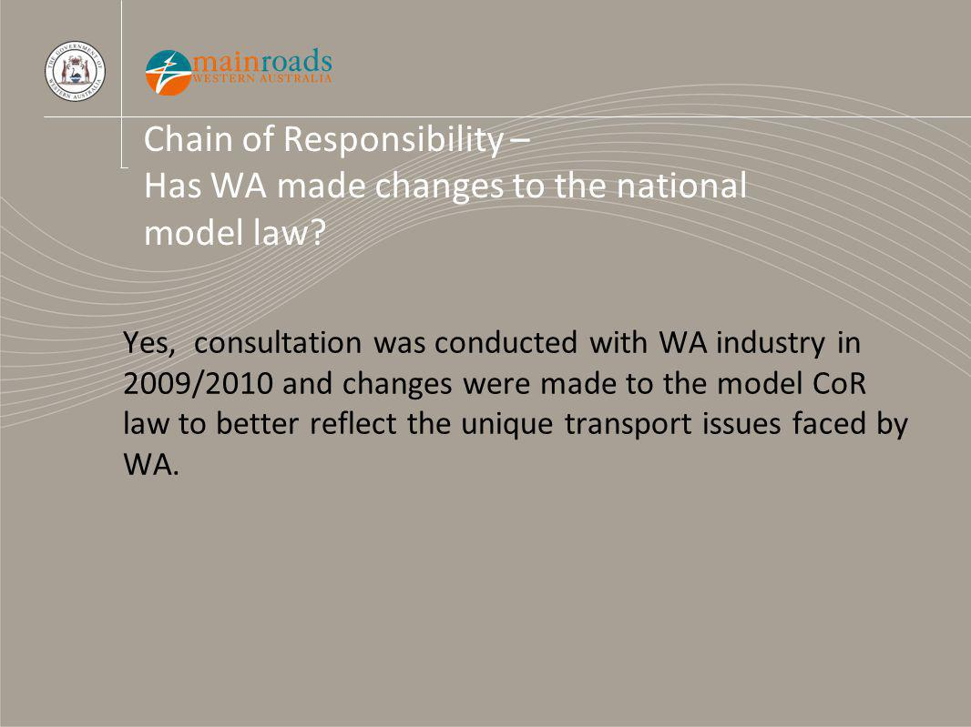 Chain of Responsibility – Has WA made changes to the national model law.