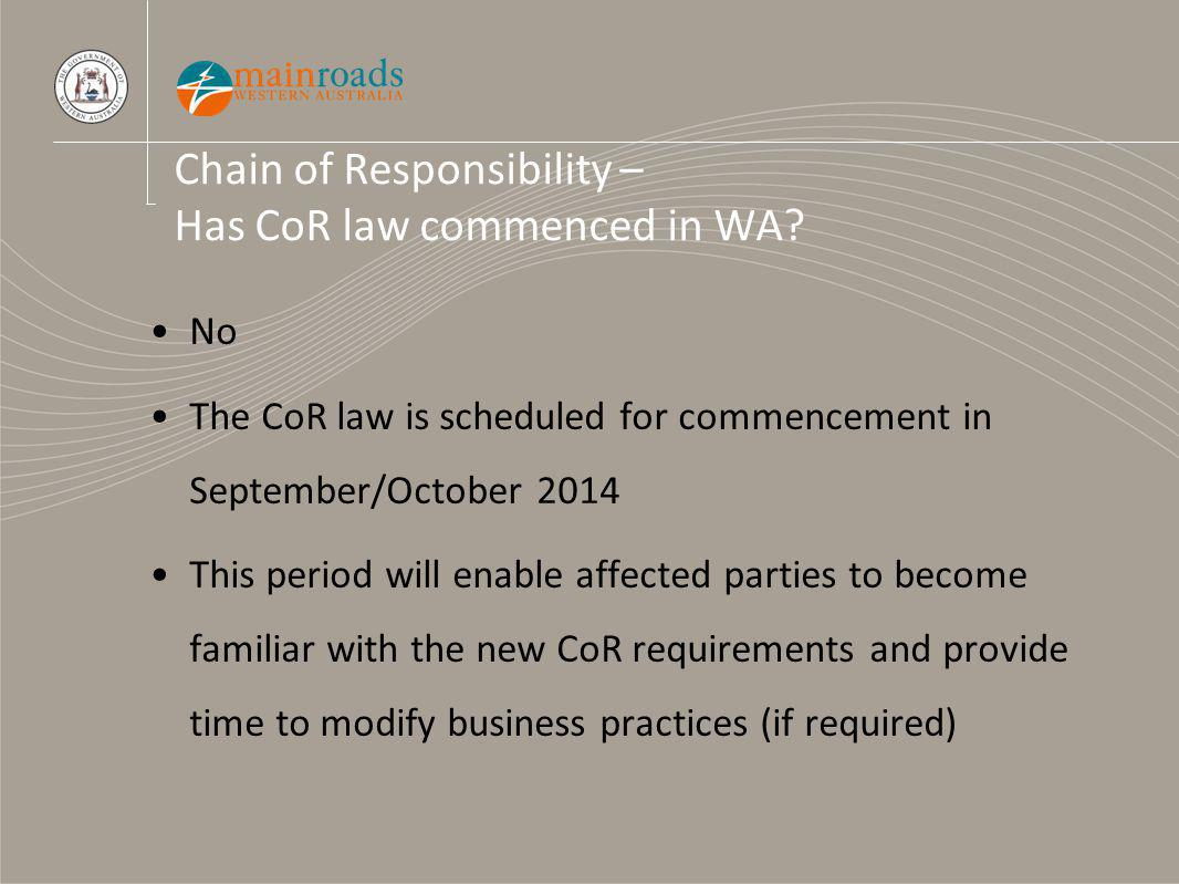 Chain of Responsibility – Has CoR law commenced in WA.