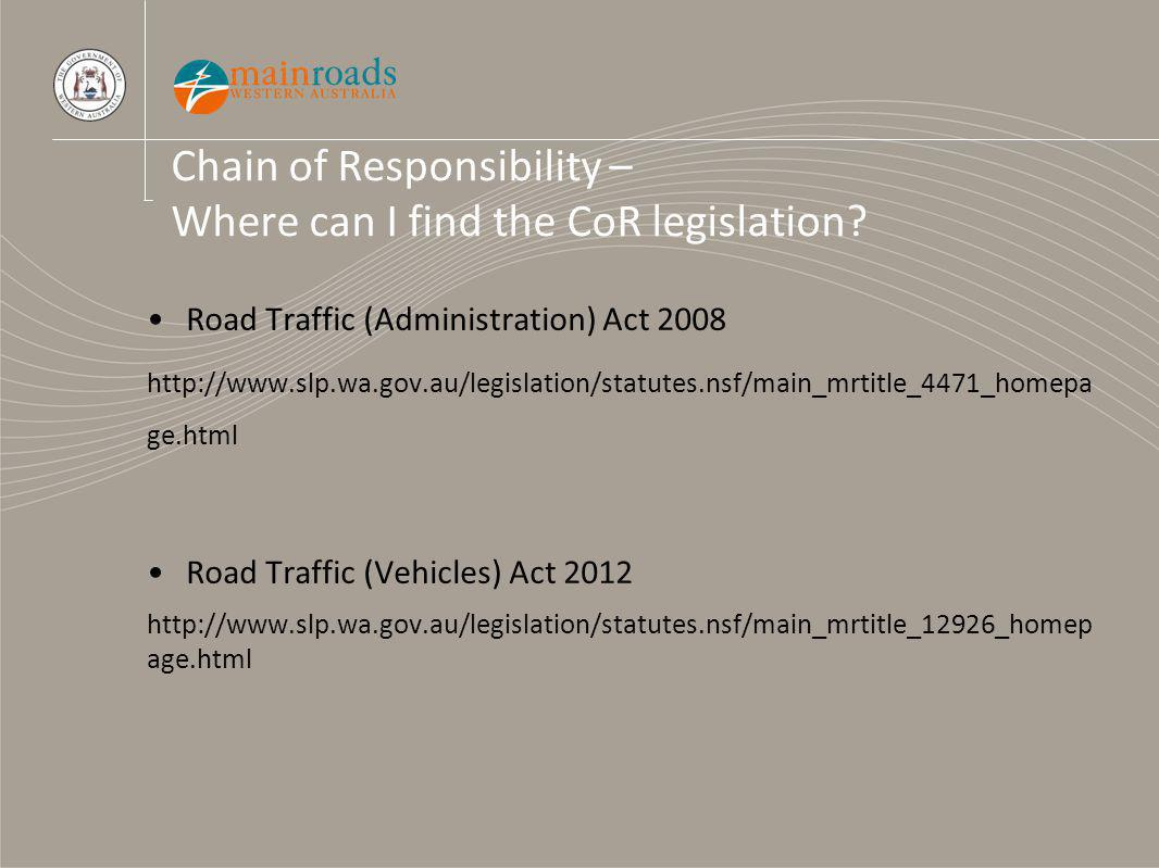 Chain of Responsibility – Where can I find the CoR legislation.