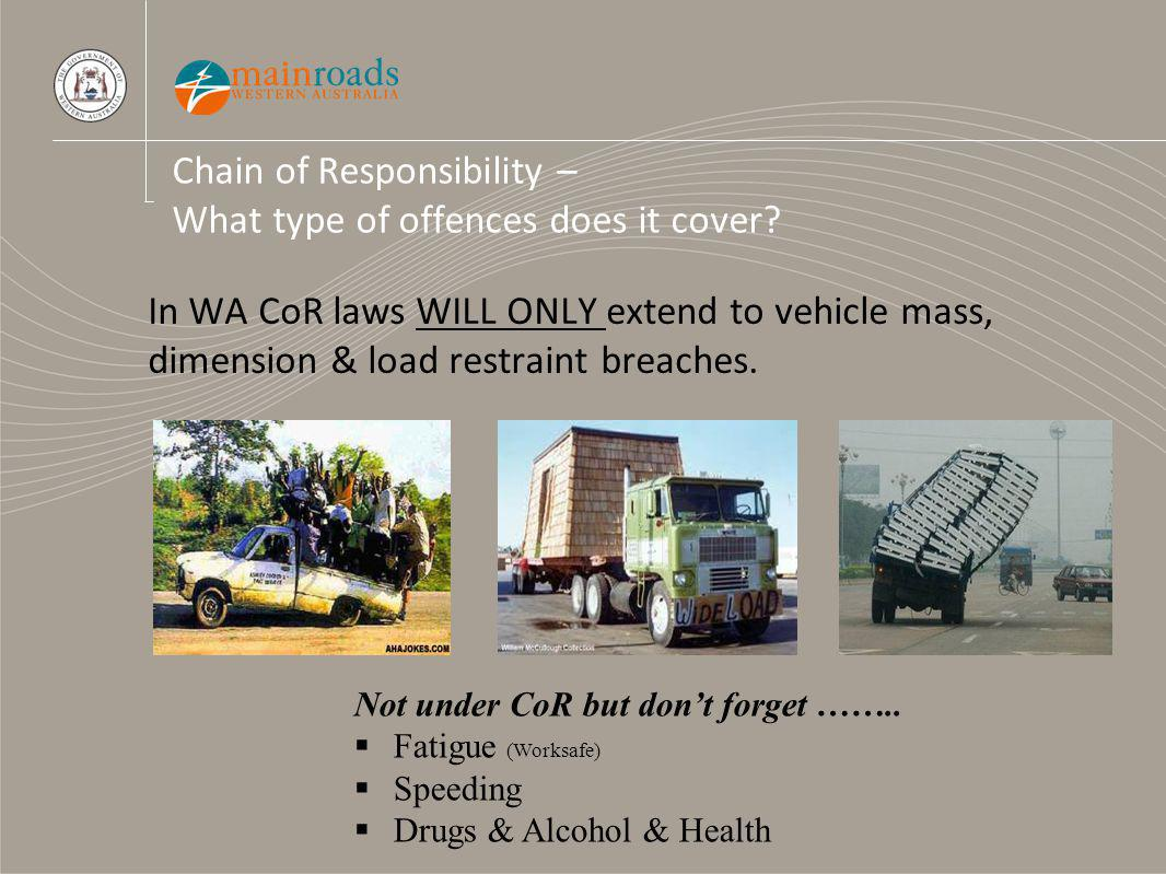 Chain of Responsibility – What type of offences does it cover.