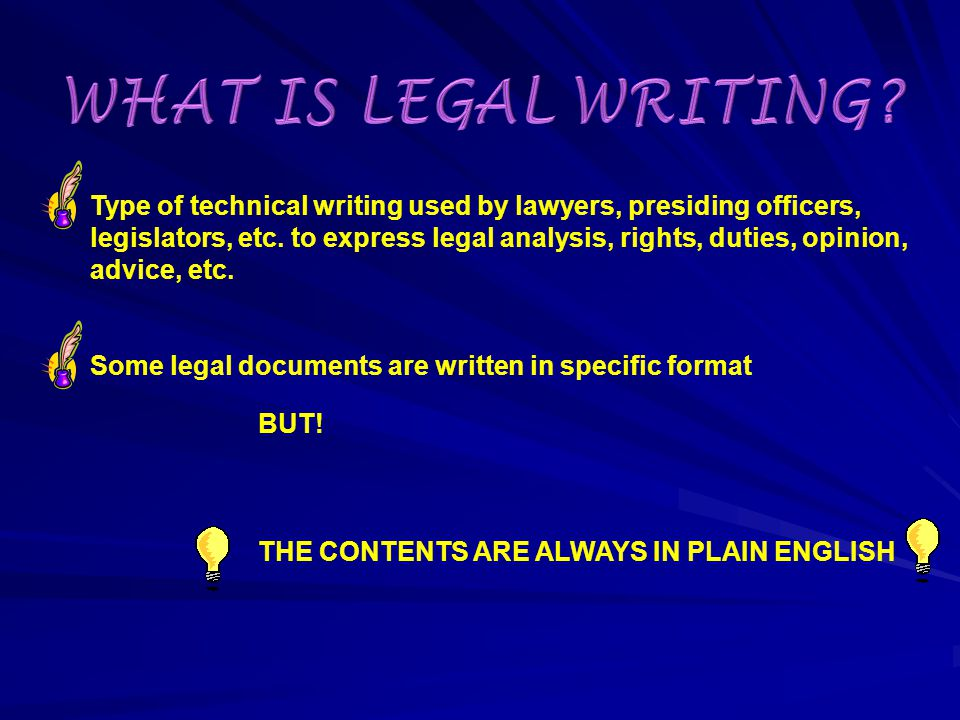 Let us begin with legal writing.