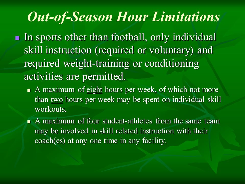 In sports other than football, only individual skill instruction (required or voluntary) and required weight-training or conditioning activities are permitted.