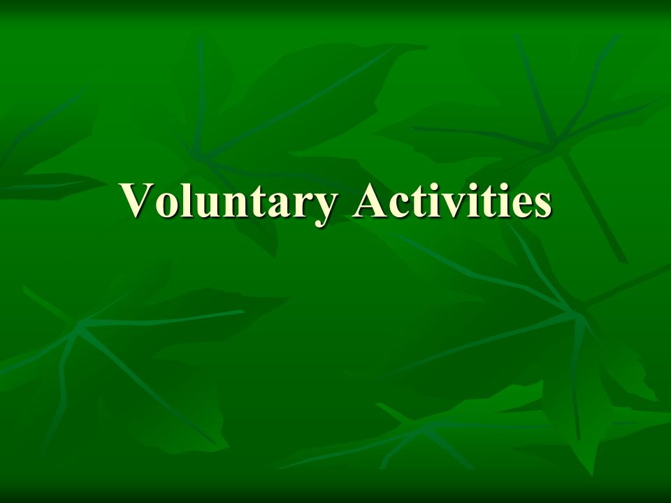 Voluntary Activities