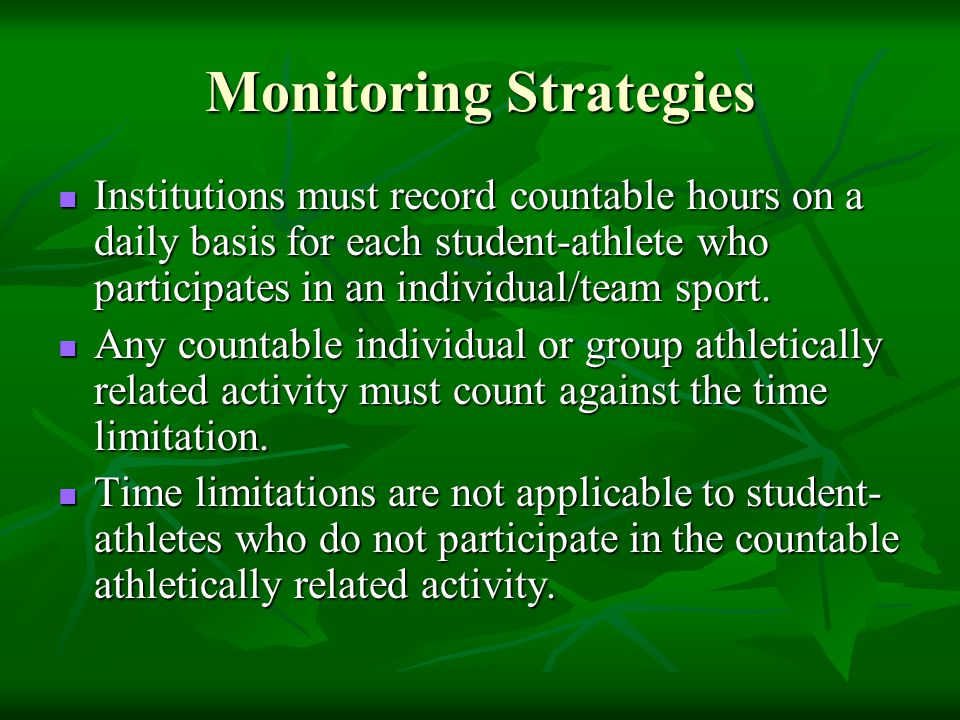 Institutions must record countable hours on a daily basis for each student-athlete who participates in an individual/team sport.