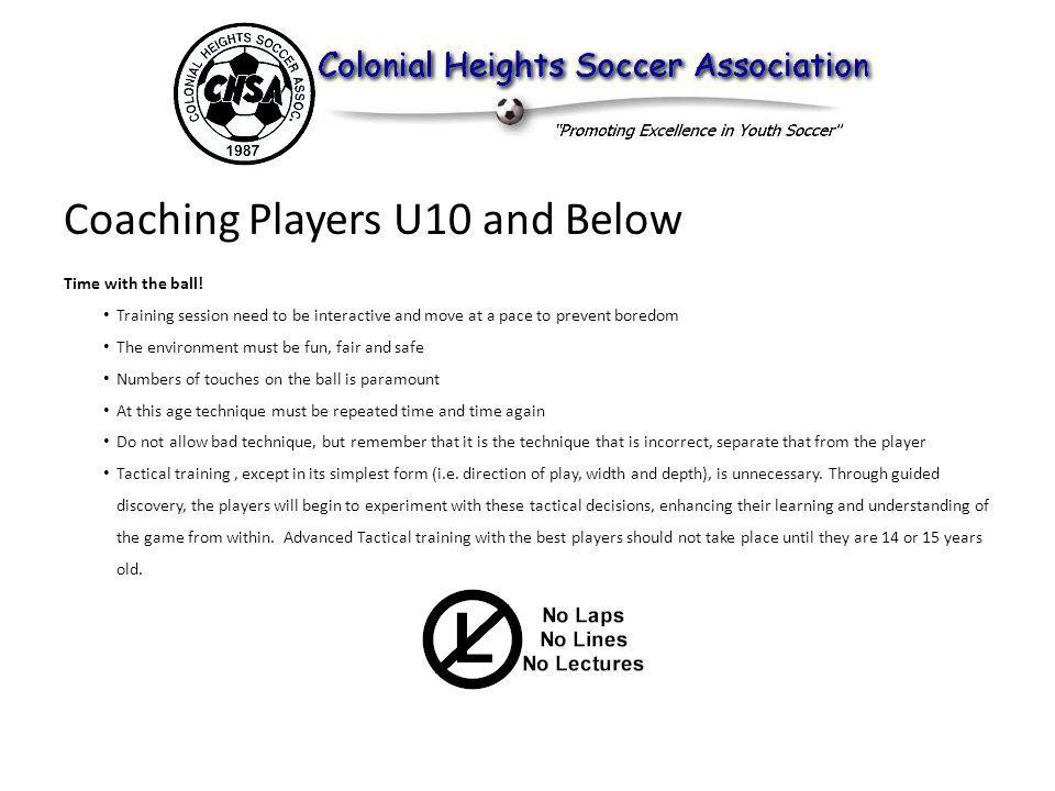 Coaching Players U10 and Below Time with the ball.