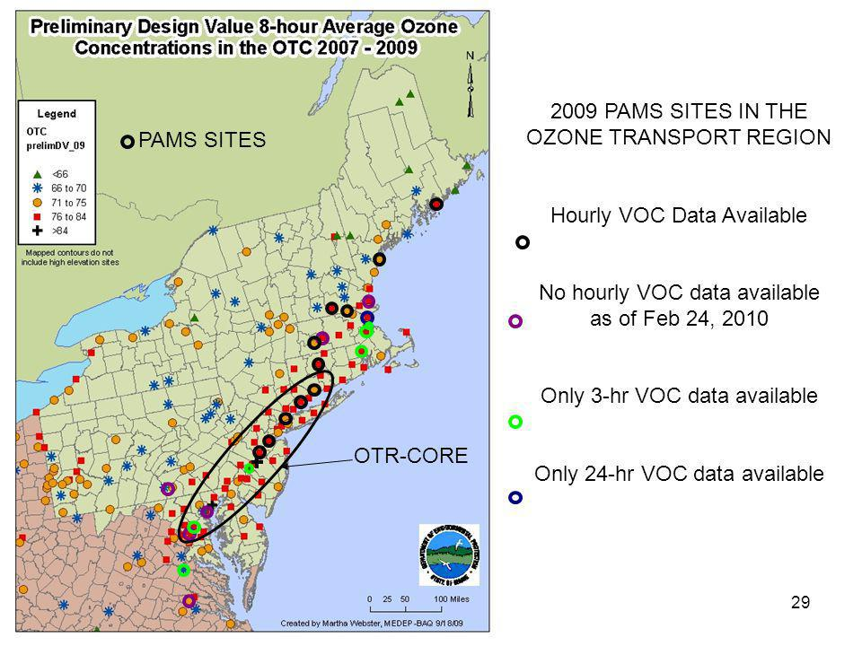 29 PAMS SITES 2009 PAMS SITES IN THE OZONE TRANSPORT REGION Hourly VOC Data Available No hourly VOC data available as of Feb 24, 2010 Only 3-hr VOC data available Only 24-hr VOC data available OTR-CORE