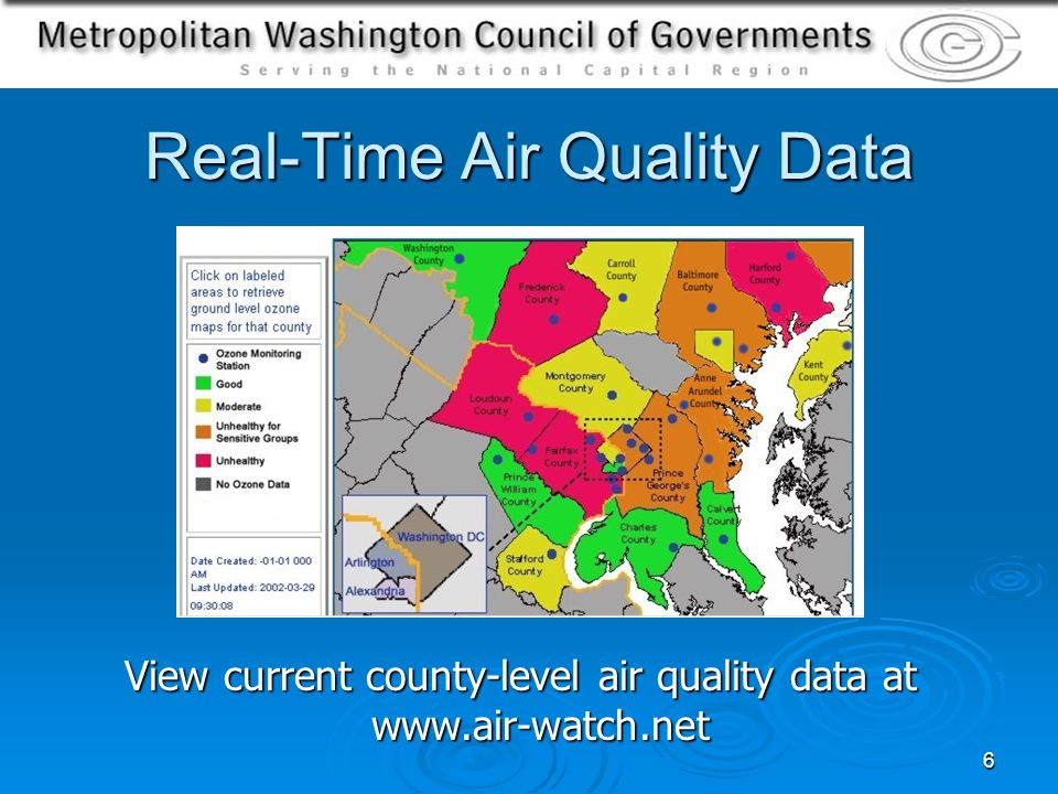 6 View current county-level air quality data at www.air-watch.net Real-Time Air Quality Data