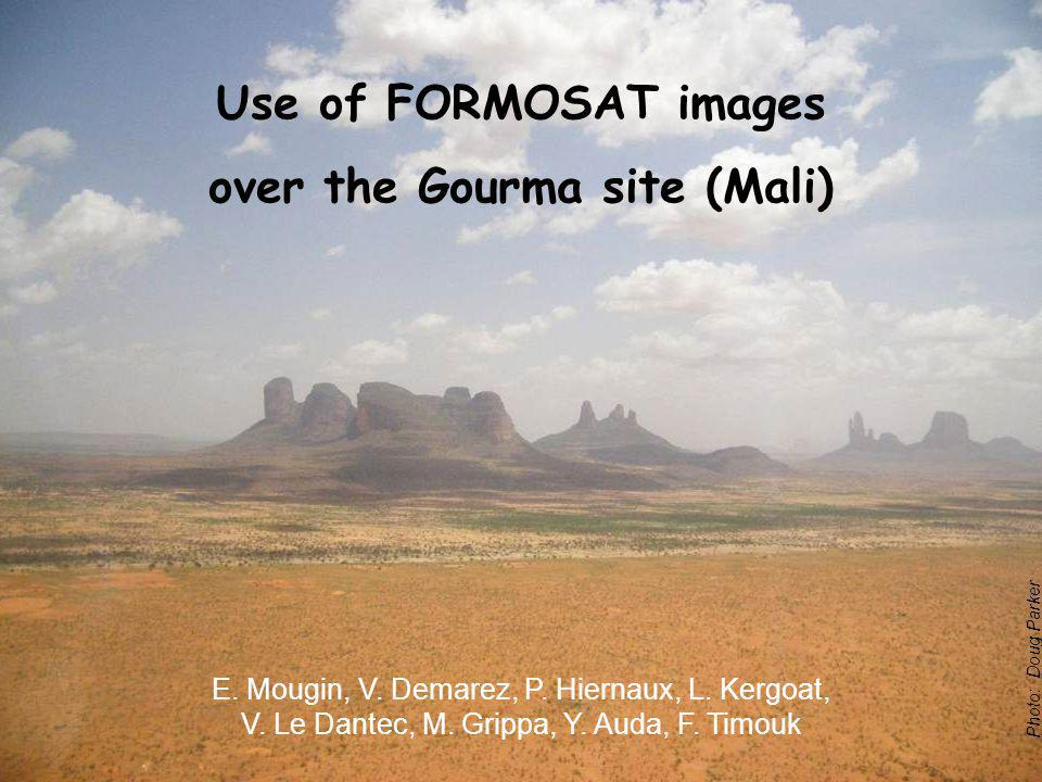 Photo: Doug Parker Use of FORMOSAT images over the Gourma site (Mali) E.
