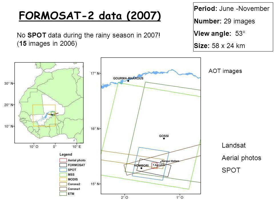 FORMOSAT-2 data (2007) Period: June -November Number: 29 images View angle: 53° Size: 58 x 24 km AOT images No SPOT data during the rainy season in 2007.