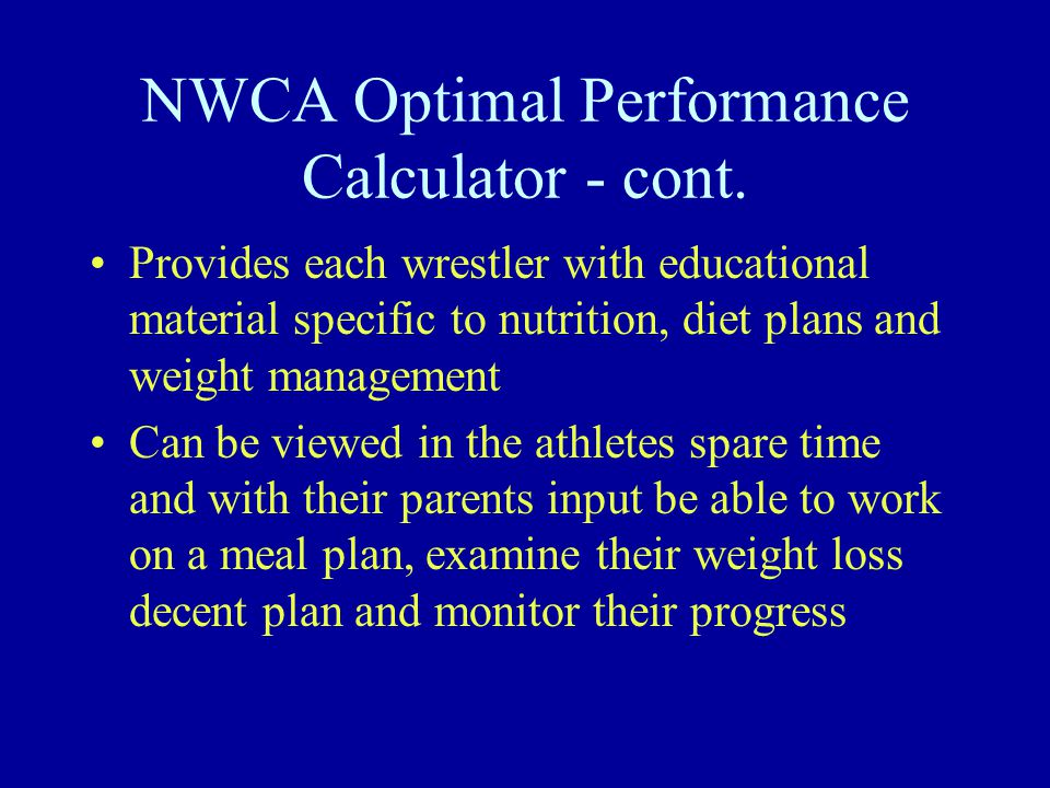 NWCA Optimal Performance Calculator - cont.