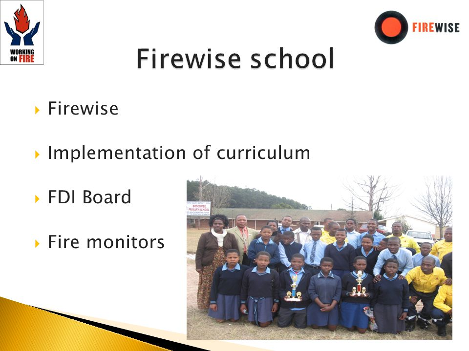 Firewise Implementation of curriculum FDI Board Fire monitors