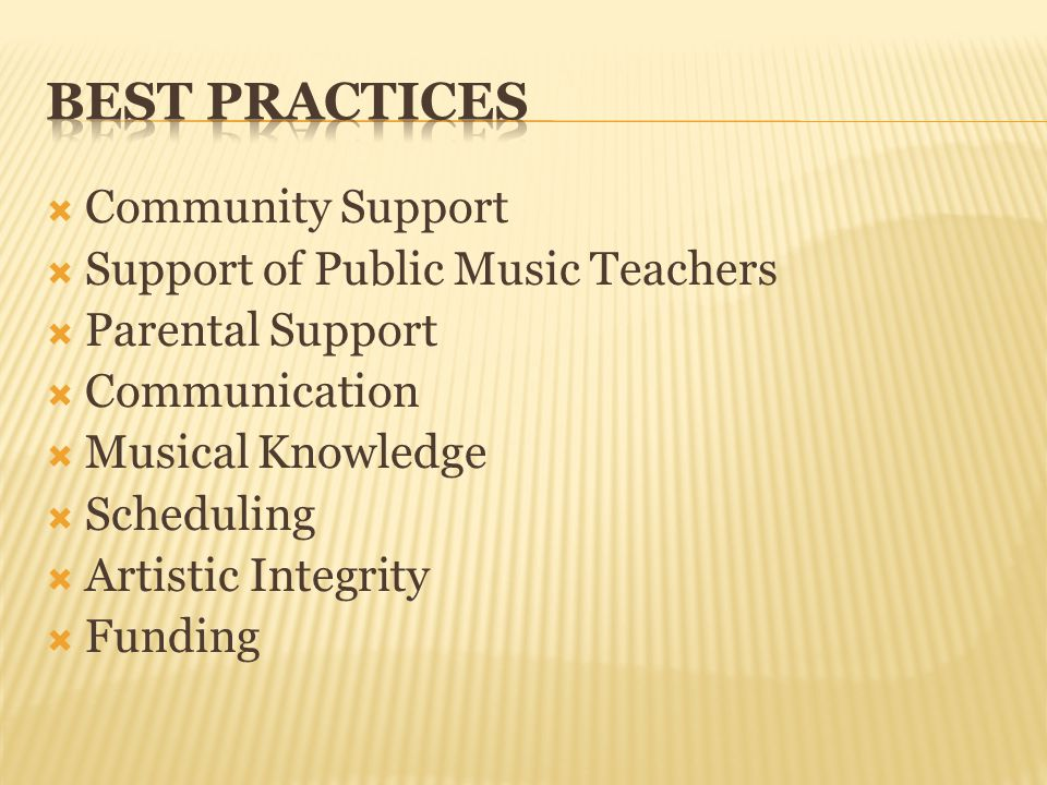 Community Support Support of Public Music Teachers Parental Support Communication Musical Knowledge Scheduling Artistic Integrity Funding