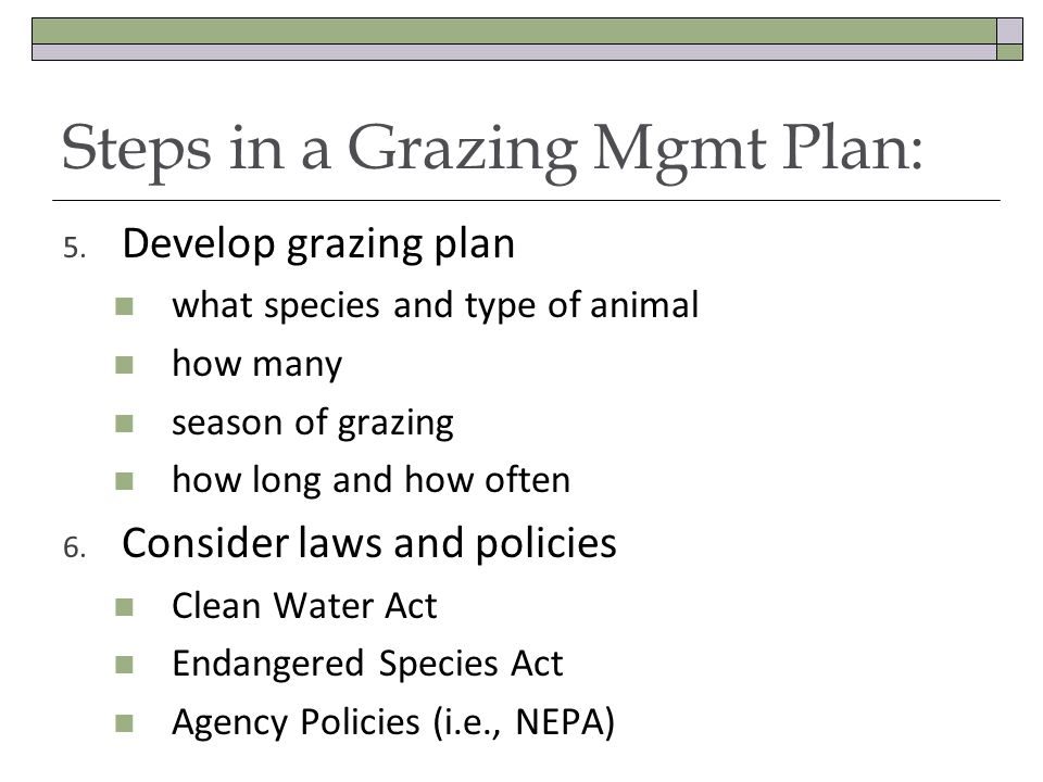 Steps in a Grazing Mgmt Plan: 5.