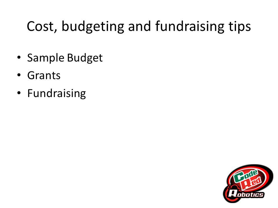 Cost, budgeting and fundraising tips Sample Budget Grants Fundraising