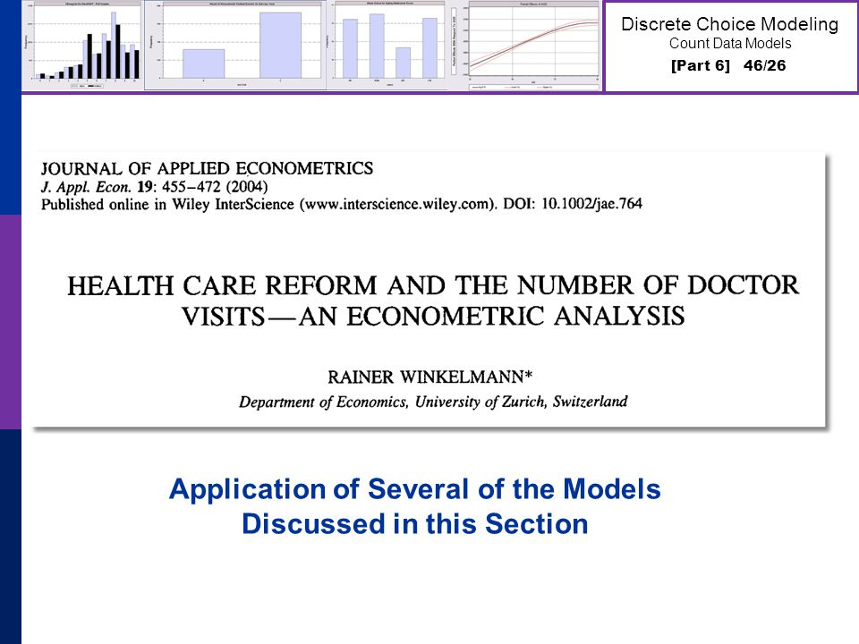 [Part 6] 46/26 Discrete Choice Modeling Count Data Models Application of Several of the Models Discussed in this Section