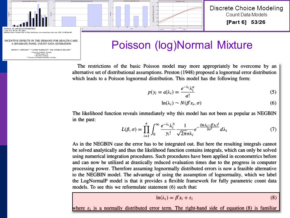 [Part 6] 53/26 Discrete Choice Modeling Count Data Models Poisson (log)Normal Mixture