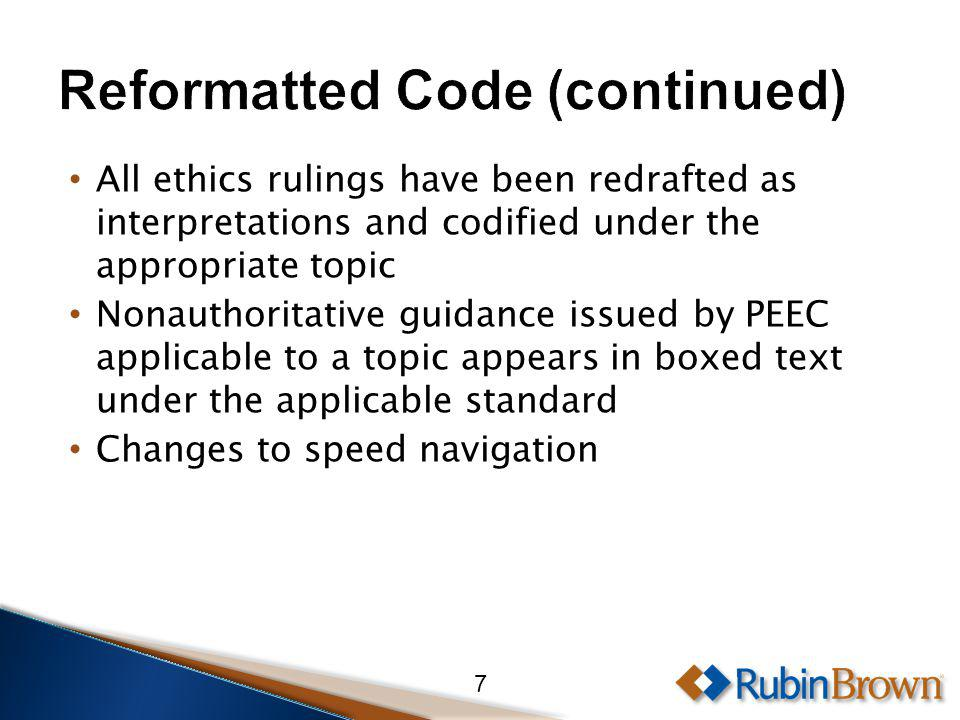 All ethics rulings have been redrafted as interpretations and codified under the appropriate topic Nonauthoritative guidance issued by PEEC applicable to a topic appears in boxed text under the applicable standard Changes to speed navigation 7