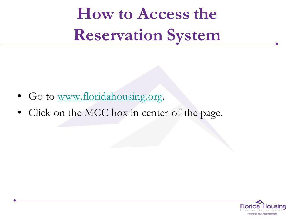 Florida Housing MCC Reservation System