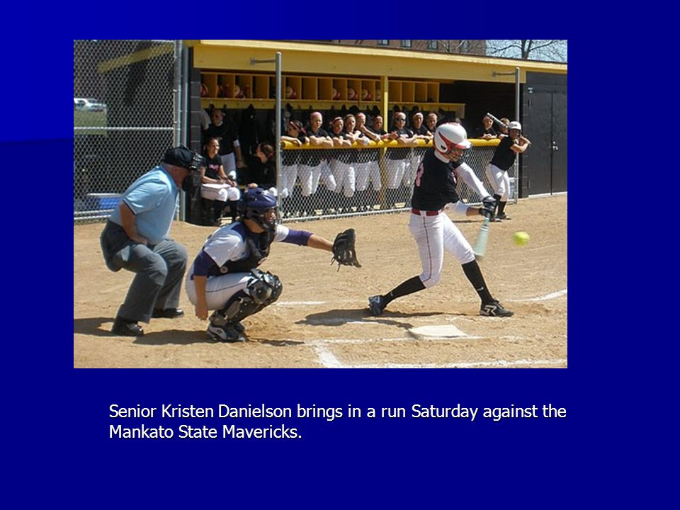 Senior Kristen Danielson brings in a run Saturday against the Mankato State Mavericks.