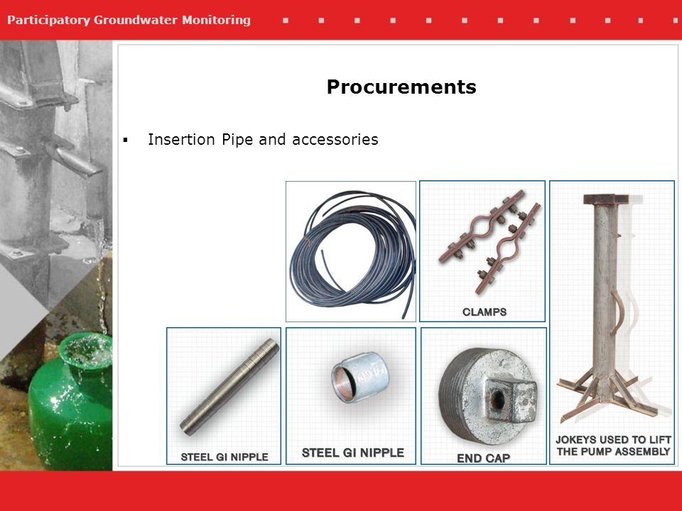 Participatory Groundwater Monitoring Insertion Pipe and accessories Procurements