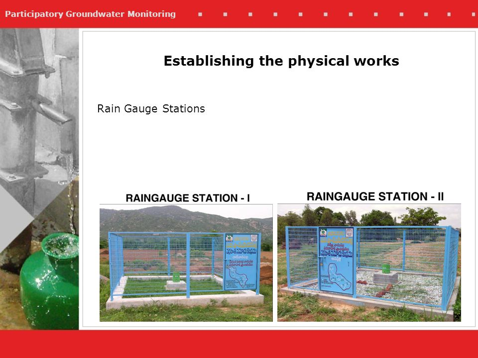 Participatory Groundwater Monitoring Rain Gauge Stations Establishing the physical works