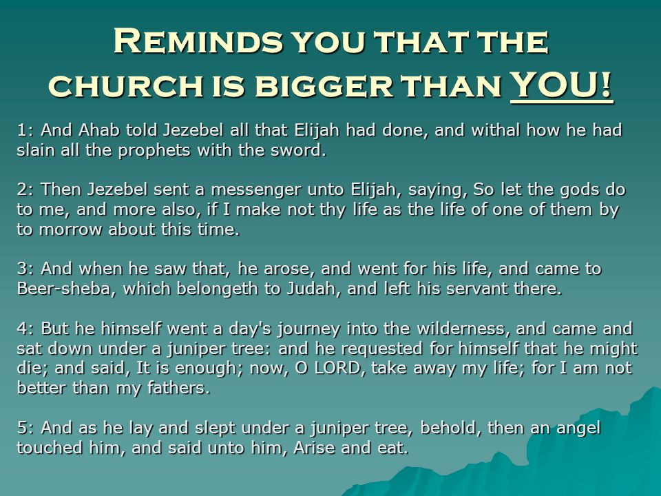 Reminds you that the church is bigger than YOU.