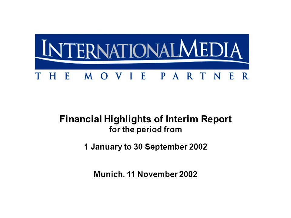 1 Financial Highlights of Interim Report for the period from 1 January to 30 September 2002 Munich, 11 November 2002