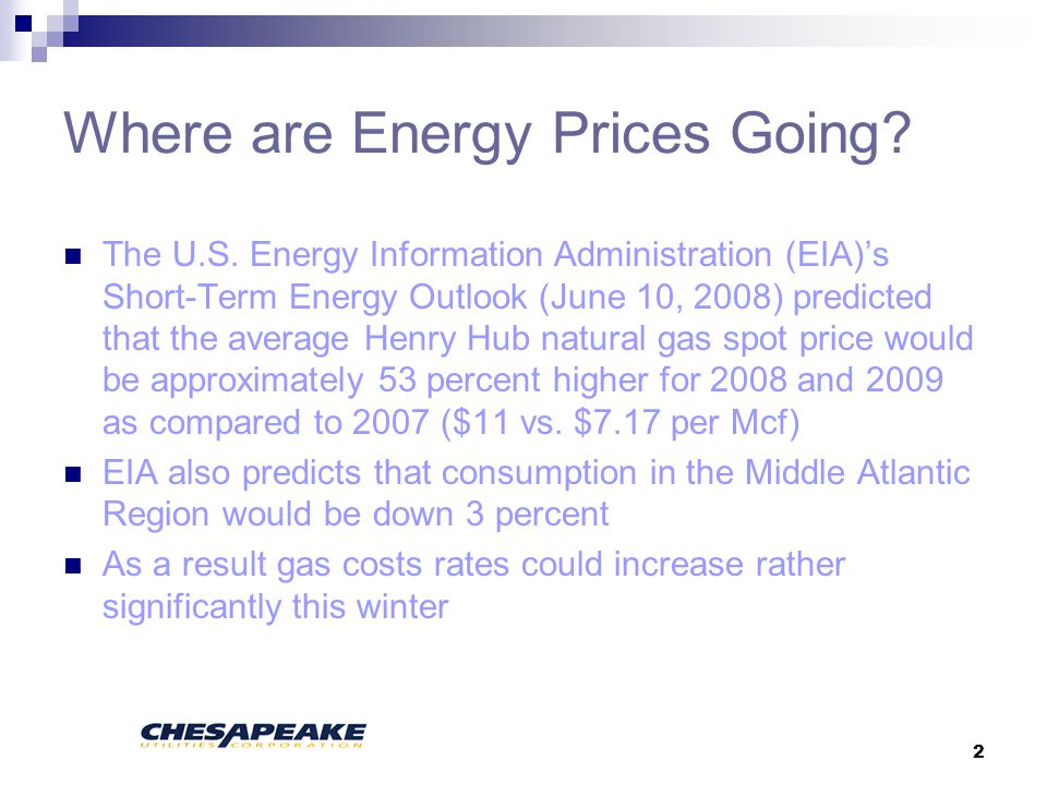 2 Where are Energy Prices Going. The U.S.