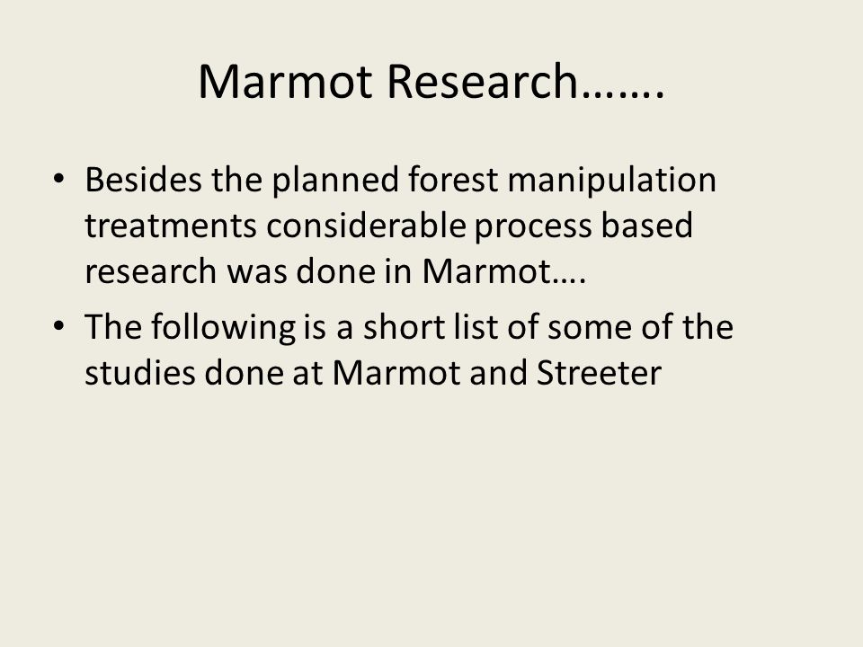 Marmot Research…….