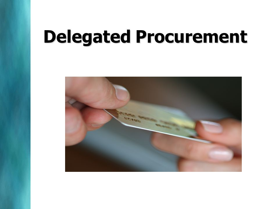 Delegated Procurement