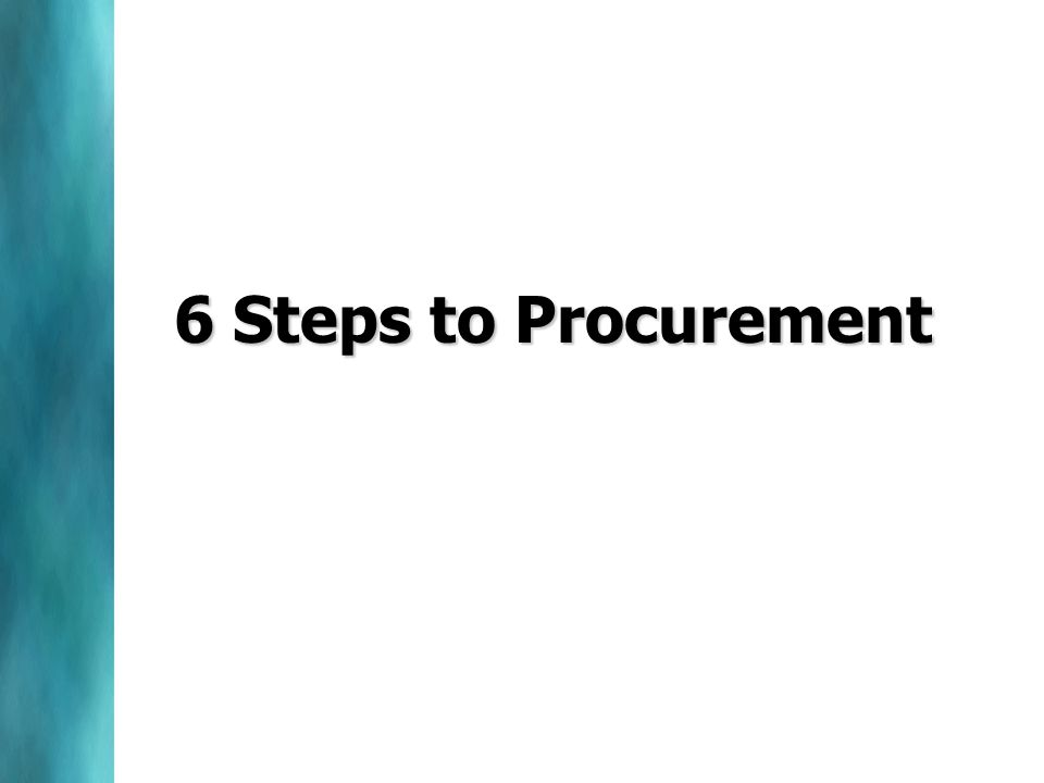 6 Steps to Procurement