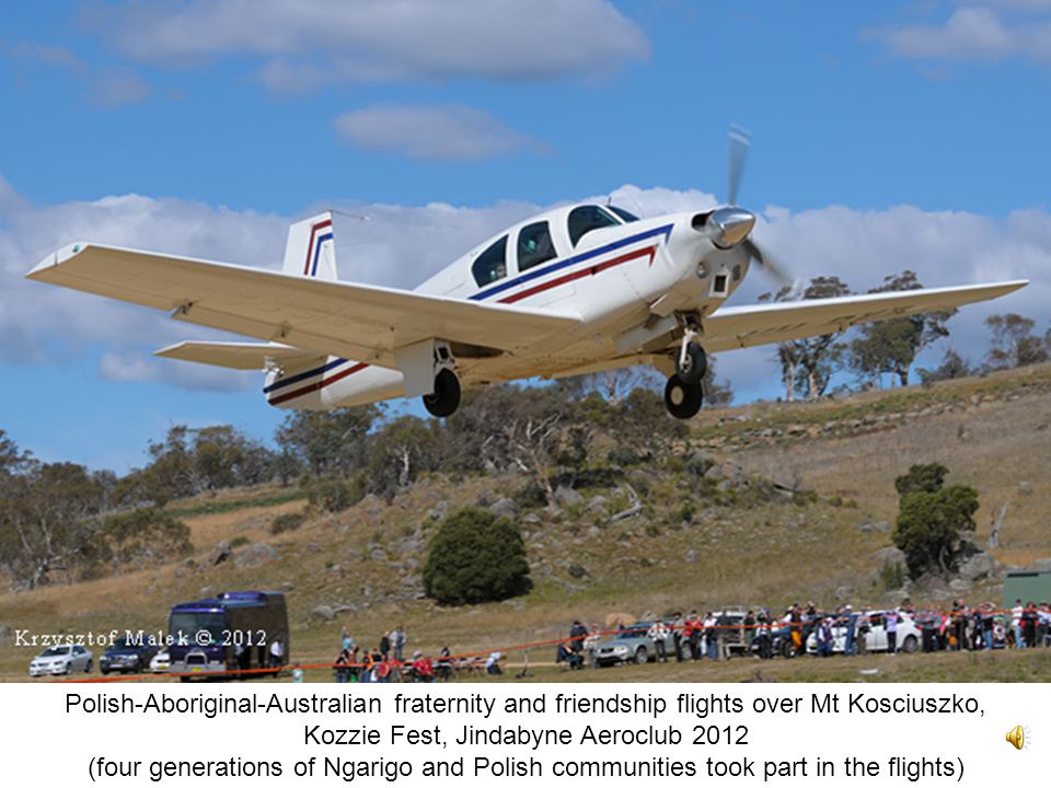 Polish-Aboriginal-Australian fraternity and friendship flights over Mt Kosciuszko, Kozzie Fest, Jindabyne Aeroclub 2012 (four generations of Ngarigo and Polish communities took part in the flights)